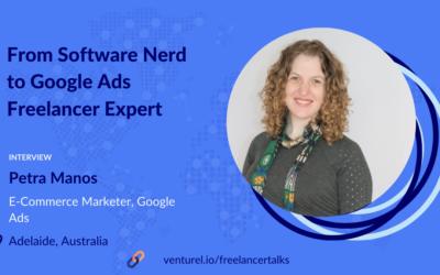 Petra Manos, From Software Nerd to Google Ads Freelance Expert