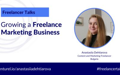 Growing a Freelance Marketing Business with Anastasiia Dehtiarova