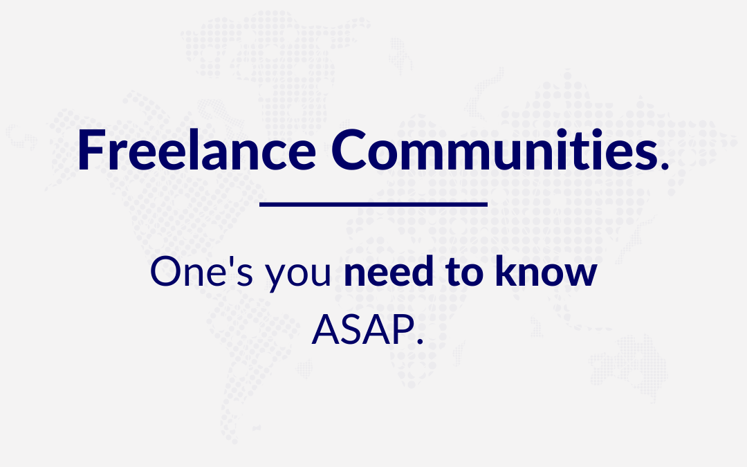 Freelance Communities you need to know ASAP